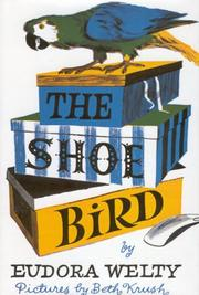 THE SHOE BIRD by Eudora Welty