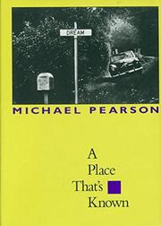 A PLACE THAT'S KNOWN by Michael Pearson
