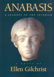 ANABASIS: A Journey to the Interior by Ellen Gilchrist