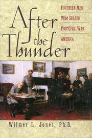 AFTER THE THUNDER by Wilmer L. Jones