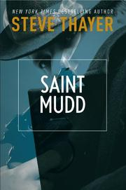 SAINT MUDD by Steve Thayer