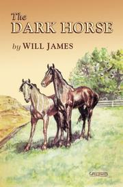 THE DARK HORSE by Will James