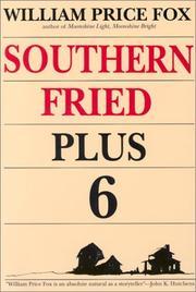 SOUTHERN FRIED PLUS SIX by William Price Fox