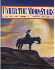 UNDER THE MOON AND STARS by Scott Emerson