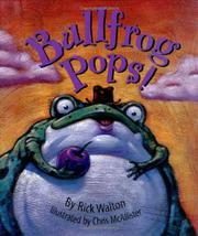 BULLFROG POPS! by Rick Walton
