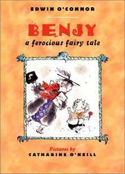BENJY: A Ferocious Fairy Tale by Edwin O'Connor