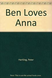 BEN LOVES ANNA by Peter Hartling