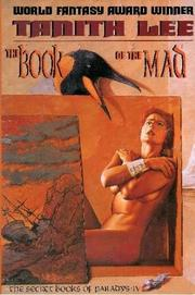 THE BOOK OF THE MAD by Tanith Lee