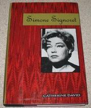 SIMONE SIGNORET by Catherine David