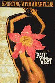SPORTING WITH AMARYLLIS by Paul West