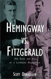 HEMINGWAY VS. FITZGERALD by Scott Donaldson