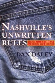 NASHVILLE'S UNWRITTEN RULES by Dan Daley