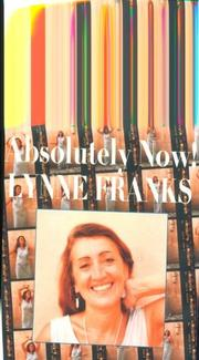 ABSOLUTELY NOW! by Lynne Franks