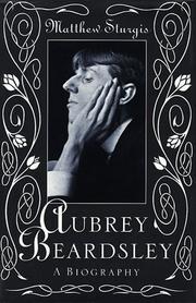 AUBREY BEARDSLEY by Matthew Sturgis