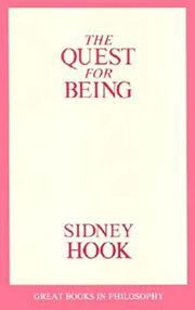 THE QUEST FOR BEING by Sidney Hook