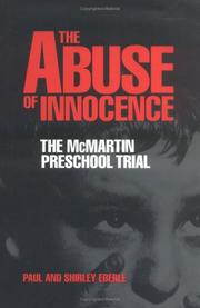 THE ABUSE OF INNOCENCE by Paul Eberle