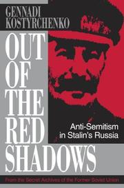 OUT OF THE RED SHADOW by Gennady V. Kostyrchenko