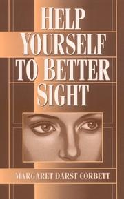 HELP YOURSELF TO BETTER SIGHT by Margaret Darst Corbett