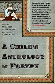 A CHILD'S ANTHOLOGY OF POETRY by Elizabeth Hauge Sword