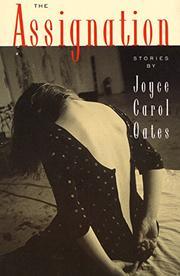 THE ASSIGNATION by Joyce Carol Oates
