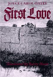 FIRST LOVE by Joyce Carol Oates