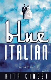 BLUE ITALIAN by Rita Ciresi