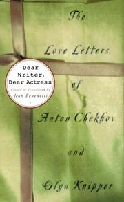 DEAR WRITER, DEAR ACTRESS by Anton Chekhov