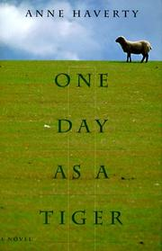ONE DAY AS A TIGER by Anne Haverty