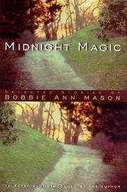 MIDNIGHT MAGIC by Bobbie Ann Mason