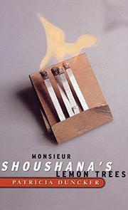 MONSIEUR SHOUSHANA'S LEMON TREES by Patricia Duncker