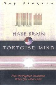 HARE BRAIN, TORTOISE MIND by Guy Claxton