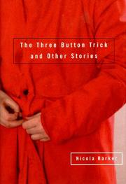 THE THREE BUTTON TRICK by Nicola Barker