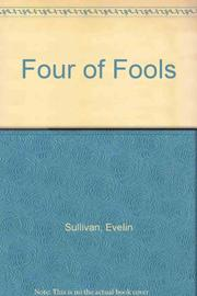 FOUR OF FOOLS by Evelin Sullivan