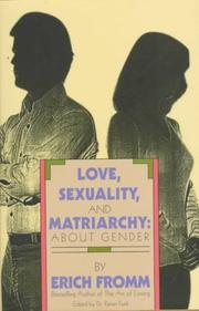 LOVE, SEXUALITY, AND MATRIARCHY by Erich Fromm