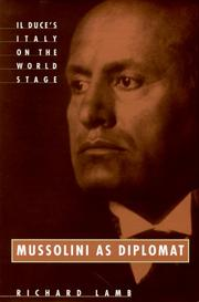 MUSSOLINI AS DIPLOMAT by Richard Lamb