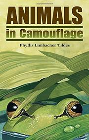 ANIMALS IN CAMOUFLAGE by Phyllis Limbacher Tildes
