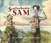 SCATTERBRAIN SAM by Ellen Jackson