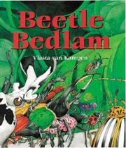 BEETLE BEDLAM by Vlasta van Kampen