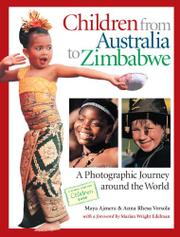 CHILDREN FROM AUSTRALIA TO ZIMBABWE by Maya K. Ajmera
