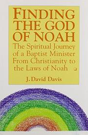 FINDING THE GOD OF NOAH by J. David Davis