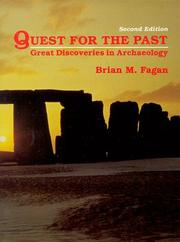 QUEST FOR THE PAST: Great Discoveries in Archaeology by Brian Fagan