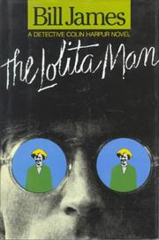 THE LOLITA MAN by Bill James