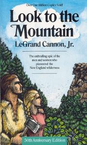 LOOK TO THE MOUNTAIN by LeGrand Jr. Cannon