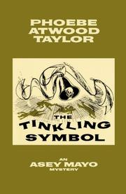 THE TINKLING SYMBOL by Phoebe Atwood Taylor