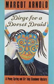 DIRGE FOR A DORSET DRUID by Margot Arnold