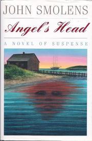ANGEL'S HEAD by John Smolens