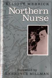 NORTHERN NURSE by Elliott Merrick