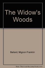 THE WIDOW'S WOODS by Mignon F. Ballard
