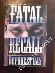 FATAL RECALL by Deforest Day