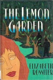 THE LEMON GARDEN by Elizabeth Rossiter